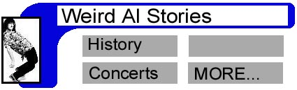 My History As An Al Fan, My Concert Experiences, My Other Al-Related Stories